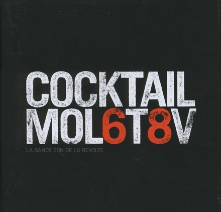 Cocktail Molotov : la bande son de la revolte