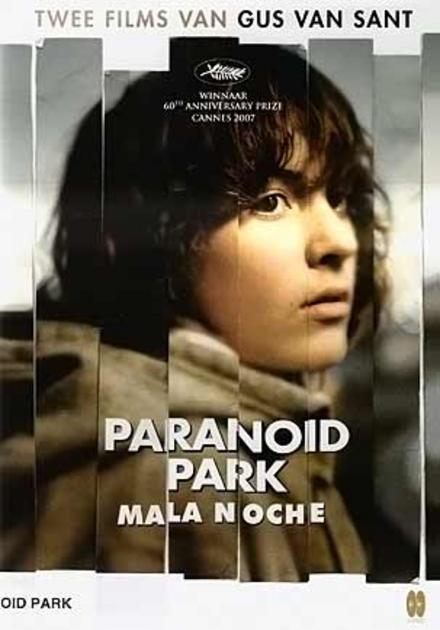 Paranoid Park ; Mala noche