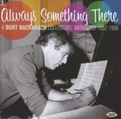 Always something there : a Burt Bacharach collectors' anthology 1952-1969