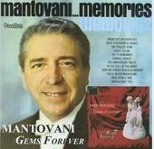 Gems forever ; Mantovani... memories