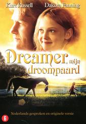 Dreamer, mijn droompaard