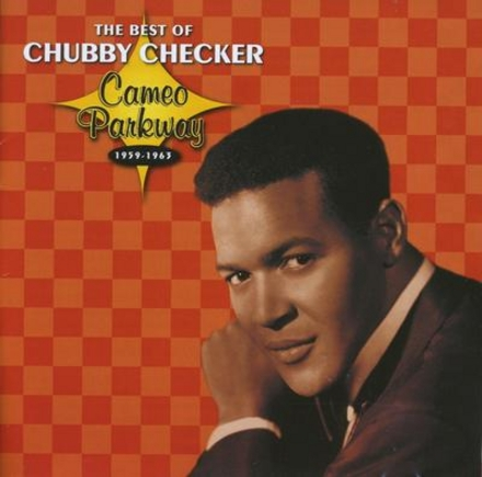 The best of Chubby Checker : Cameo Parkway 1959-1963