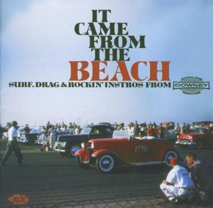 It came from the beach : surf, drag & rockin' instros from Downey