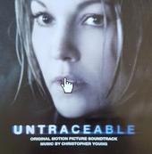 Untraceable : original motion picture soundtrack