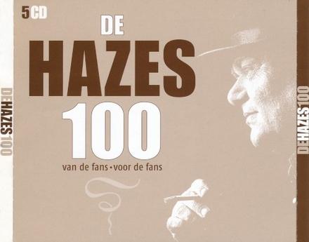 De Hazes top 100 : van de fans, voor de fans