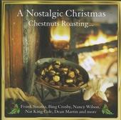 A nostalgic Christmas : chestnuts roasting...