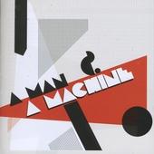 A man and a machine