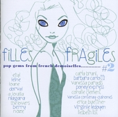 Filles fragiles : pop gems from French demoiselles. Vol. 2