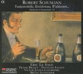 Kreisleriana, Fugen, Fantasiestücke ; Musiques de chambre