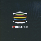 I love techno 2008