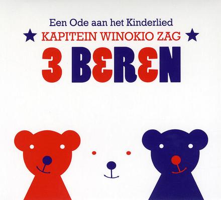 Kapitein Winokio zag 3 beren