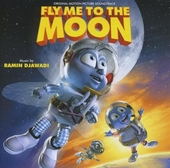Fly me to the moon : original motion picture soundtrack