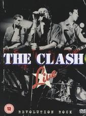 The Clash live : revolution rock