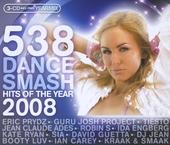 Radio 538 dance smash : Hits of the year 2008