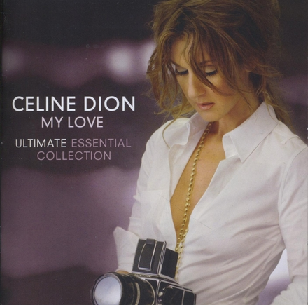 My love : ultimate essential collection