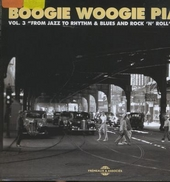 Boogie woogie piano : from jazz to rhythm & blues and rock 'n' roll 1941-1955. Vol. 3