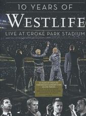 10 Years of Westlife : live at Croke Park Stadium