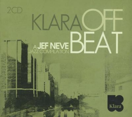 Klara off beat : a Jef Neve jazz compilation