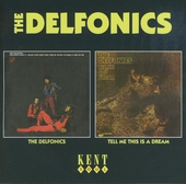 The Delfonics ; Tell me this is a dream