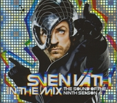 Sven Väth in the mix : the sound of the ninth season