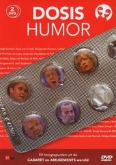 Dosis humor : 50 hoogtepunten uit de cabaret en amusements-wereld