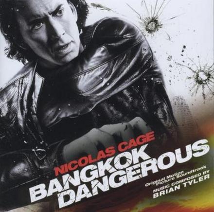 Bangkok dangerous : original motion picture soundtrack