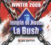Temple of house La Bush : Winter 2009