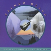 Sacred place : A Mary Youngblood collection