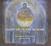 Chants de l'église de Rome : VIe - XIIIe siècles