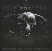 Masters of hardcore : Pole position