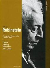 Arthur Rubinstein : the legendary Moscow recital 1 October 1964