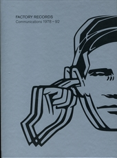 Factory records : communications 1978-1992