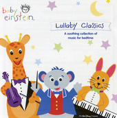 Lullaby classics : a soothing collection of music for bedtime. [Vol. 1]