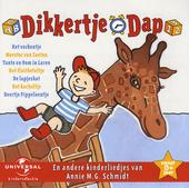 Dikkertje Dap en andere kinderliedjes van Annie M.G.Schmidt