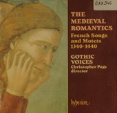 The medieval romantics : French songs and motets, 1340-1440