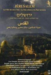 Jérusalem : la ville des deux paix : la paix céleste et la paix terrestre
