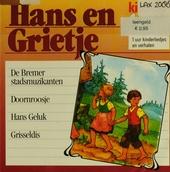 Hans en Grietje : 1 uur kinderliedjes en verhalen