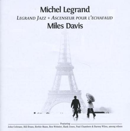 Legrand jazz ; Ascenseur pour l'echafaud