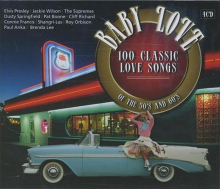 Baby love : 100 classic love songs of the 50's and 60's