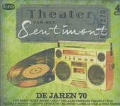 Theater van het sentiment : De jaren 70