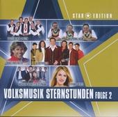 Volksmusik Sternstunden : Star Edition. vol.2