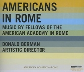 Americans in Rome : Music by fellows of the American Academy in Rome