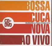 Ao vivo : celebrating 50 years of bossa nova
