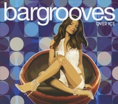 Bargrooves : Over ice