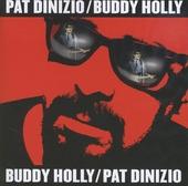 Pat Dinizio/Buddy Holly