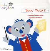 Baby Mozart : a soothing classical music experience for babies
