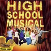 High school musical : an original Walt Disney Records soundtrack