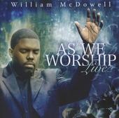 As we worship : Live