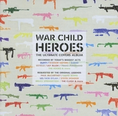 War child heroes : the ultimate covers album