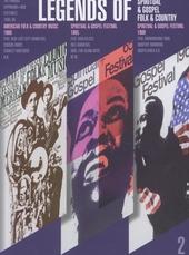 Legends of spiritual & gospel, folk & country : the famous Lippmann + Rau Festivals 1965-1969. vol. 2